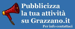 Pubblicizza la tua attività su Grazzano.it